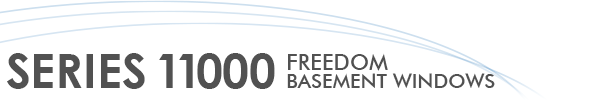 Series 11000 Freed Basement Windows